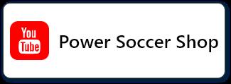 【YOUTUBE】 POWER SOCCER SHOP